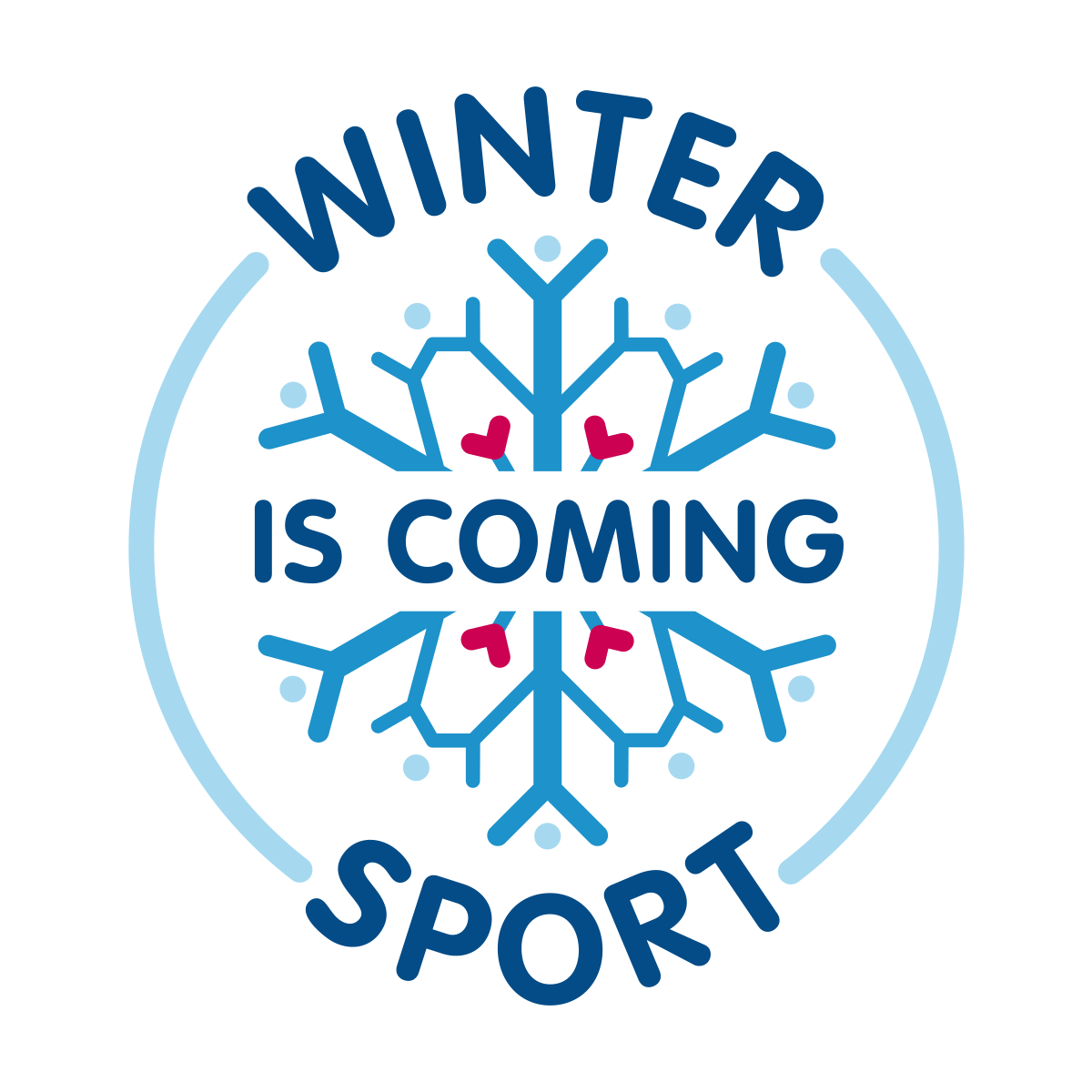 """Collaborative Sport Small """"Winter Sport is Coming"""""""