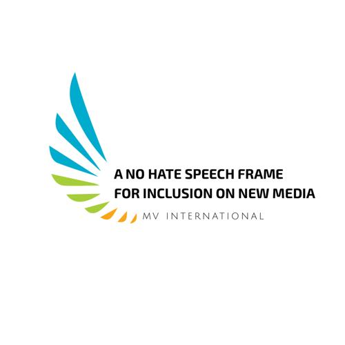 "MVI WorkPlan ""A No Hate Speech Frame for Inclusion on New Media"" 2018"